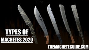 TYPES OF MACHETES