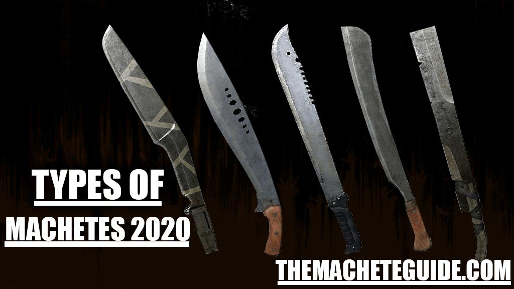 TYPES OF MACHETES